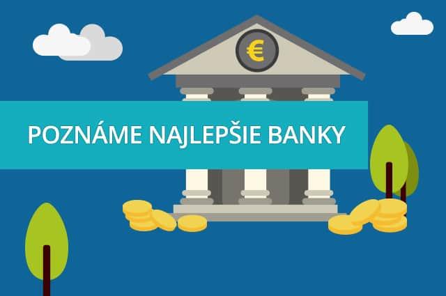 Poznáme najlepšie banky