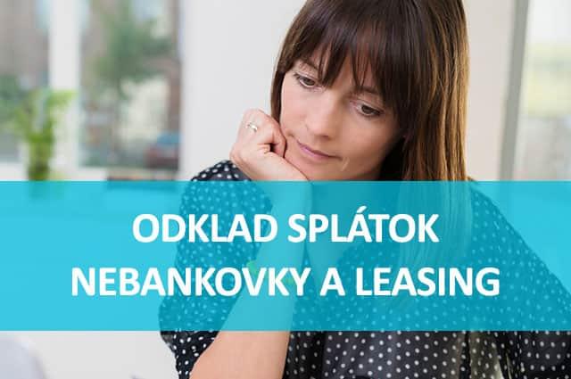 Odklad splátok v prípade nebankových a lízingových spoločností